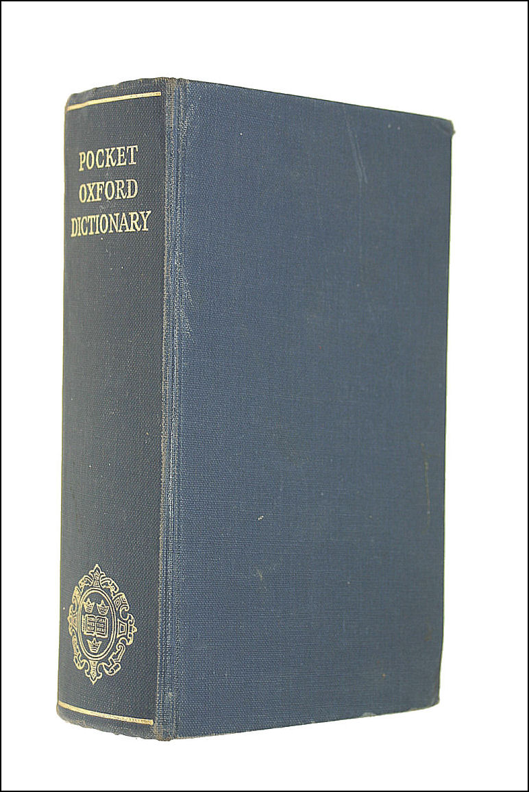 The Pocket Oxford Dictionary Of Current English, F.G. And H.W. Fowler
