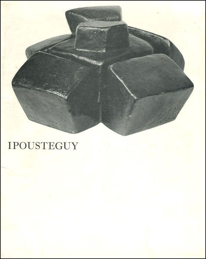Image for Ipousteguy. Hanover Gallery, 14 July-29 August 1964.