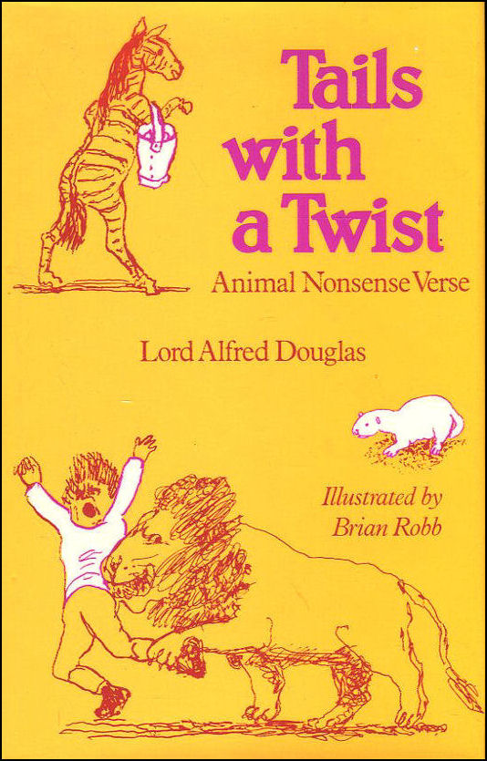 Tails with a Twist: Animal Nonsense Verse, Alfred Douglas; brian Robb [Illustrator]
