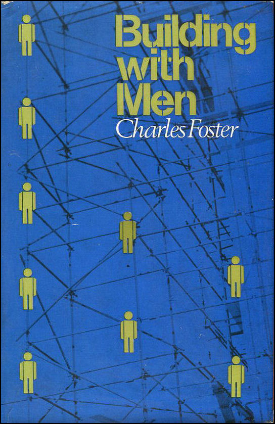 Building with Men: Analysis of Group Behaviour and Organization in a Building Firm