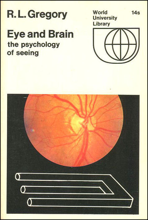 Eye And Brain, R. L. Gregory