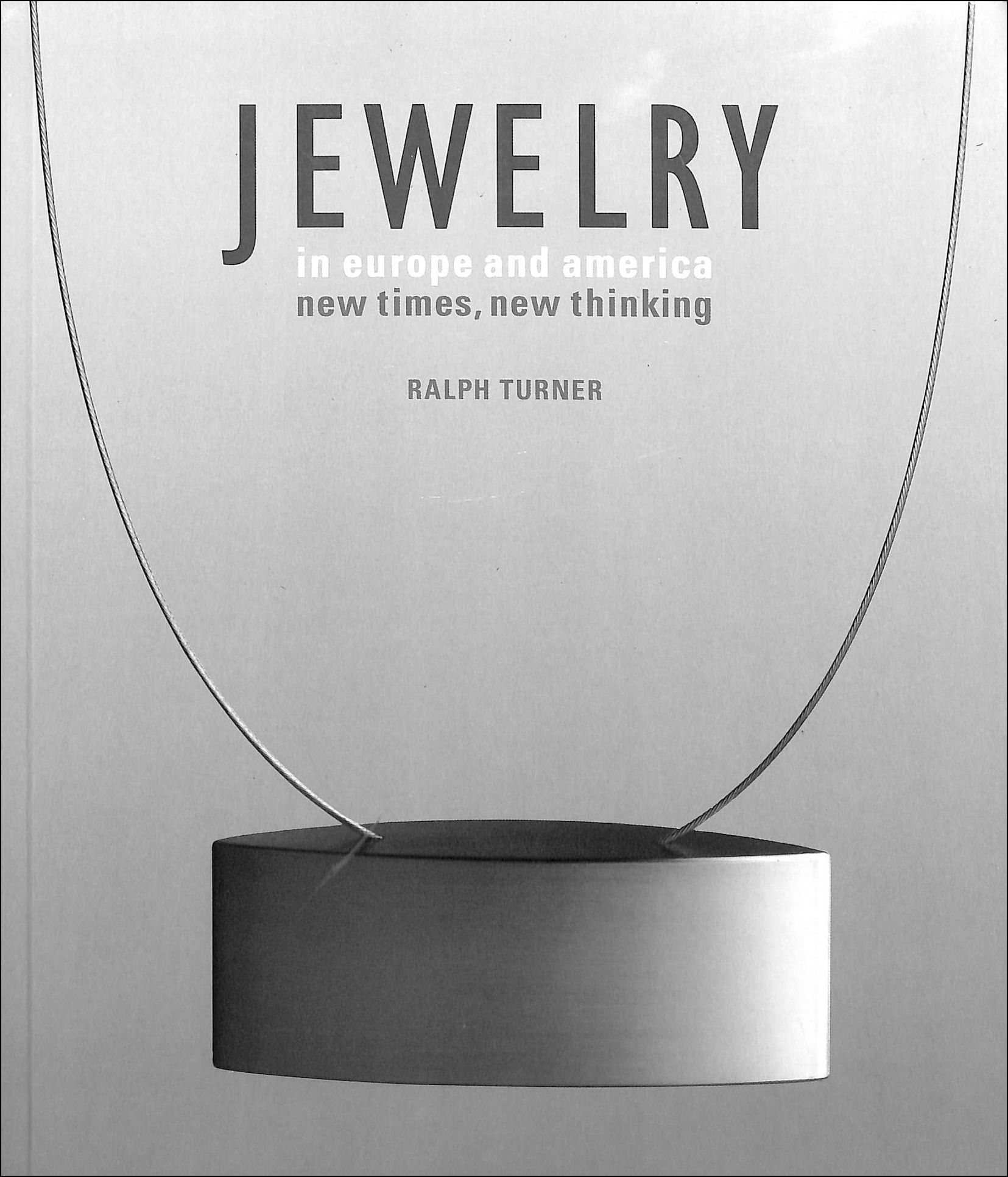 Image for Jewelry in Europe and America: New Times, New Thinking