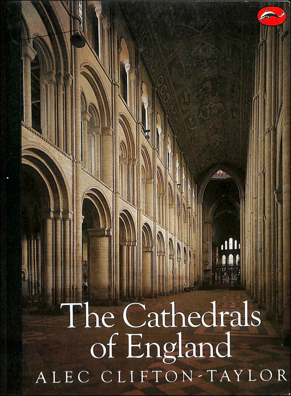 The Cathedrals of England (World of Art), Alec Clifton-Taylor
