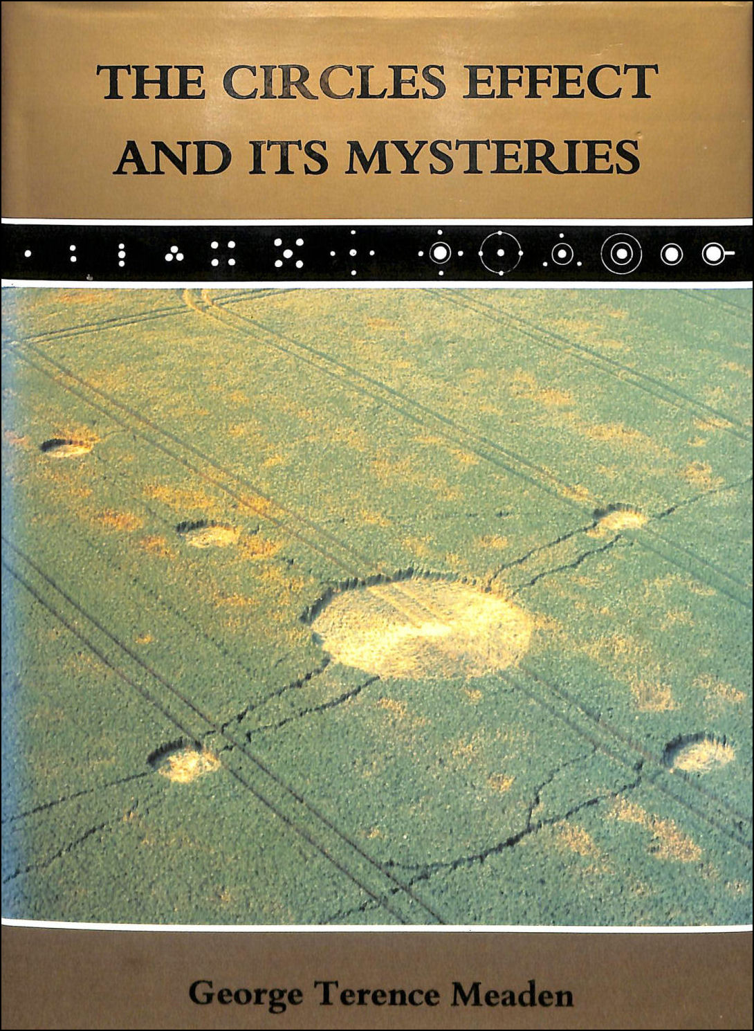The Circles Effect and Its Mysteries, Meaden, George Terence