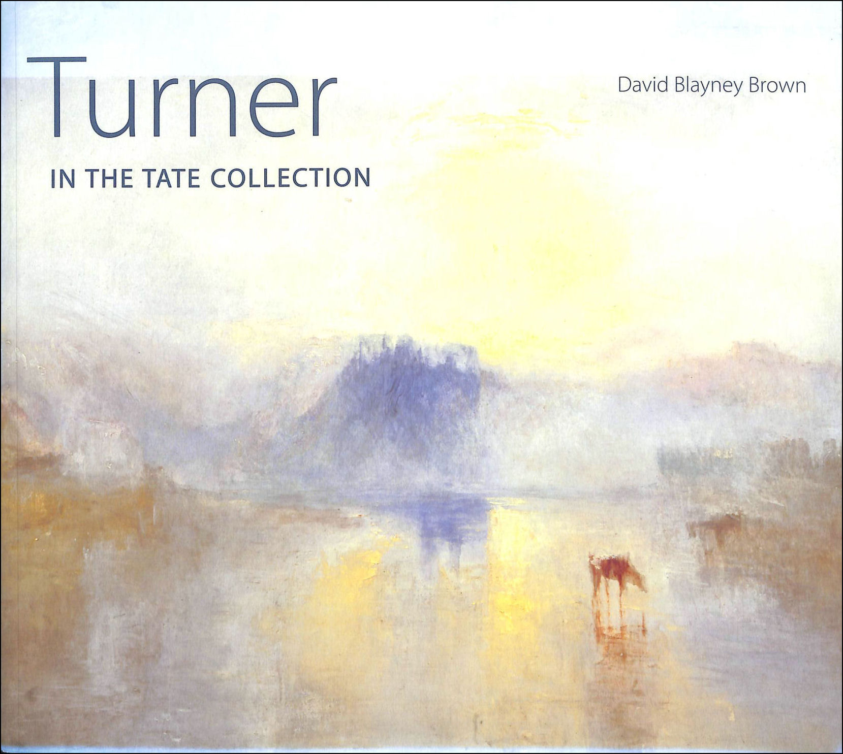 Image for Turner in the Tate Collection