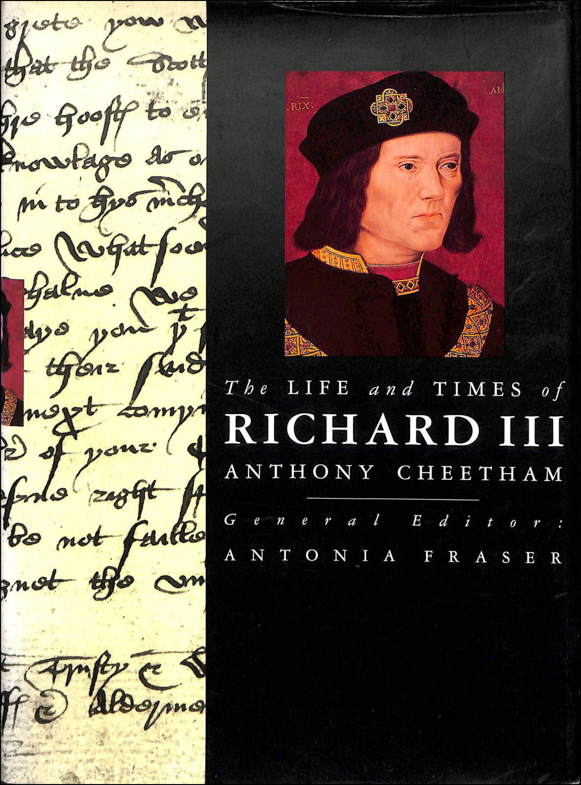 Image for The Life and Times of Richard III : King and Queens of England Series. General Editor Antonia Fraser