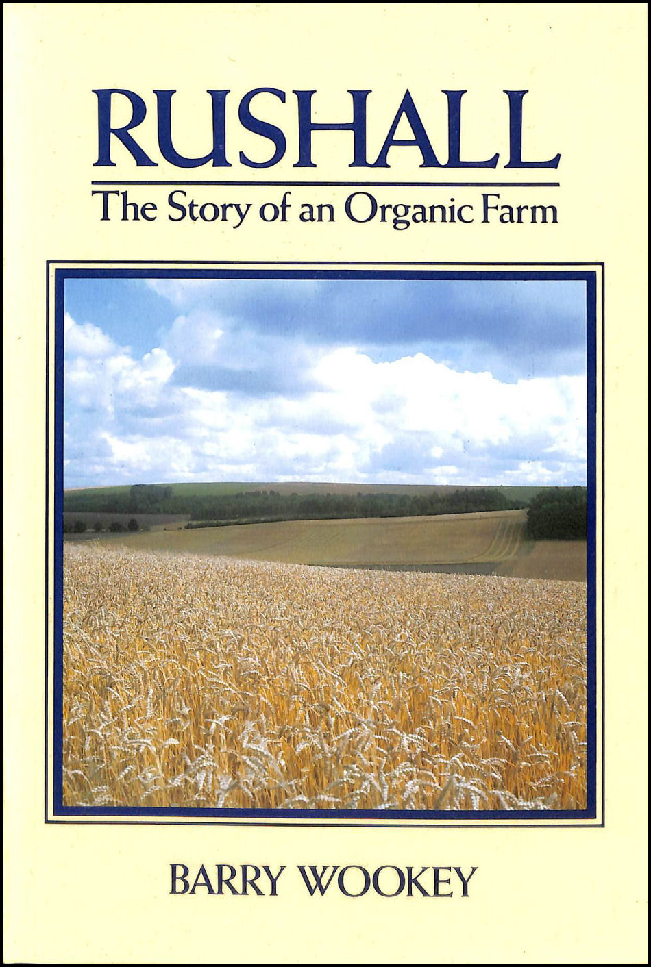 Rushall: Story of an Organic Farm, Barry Wookey