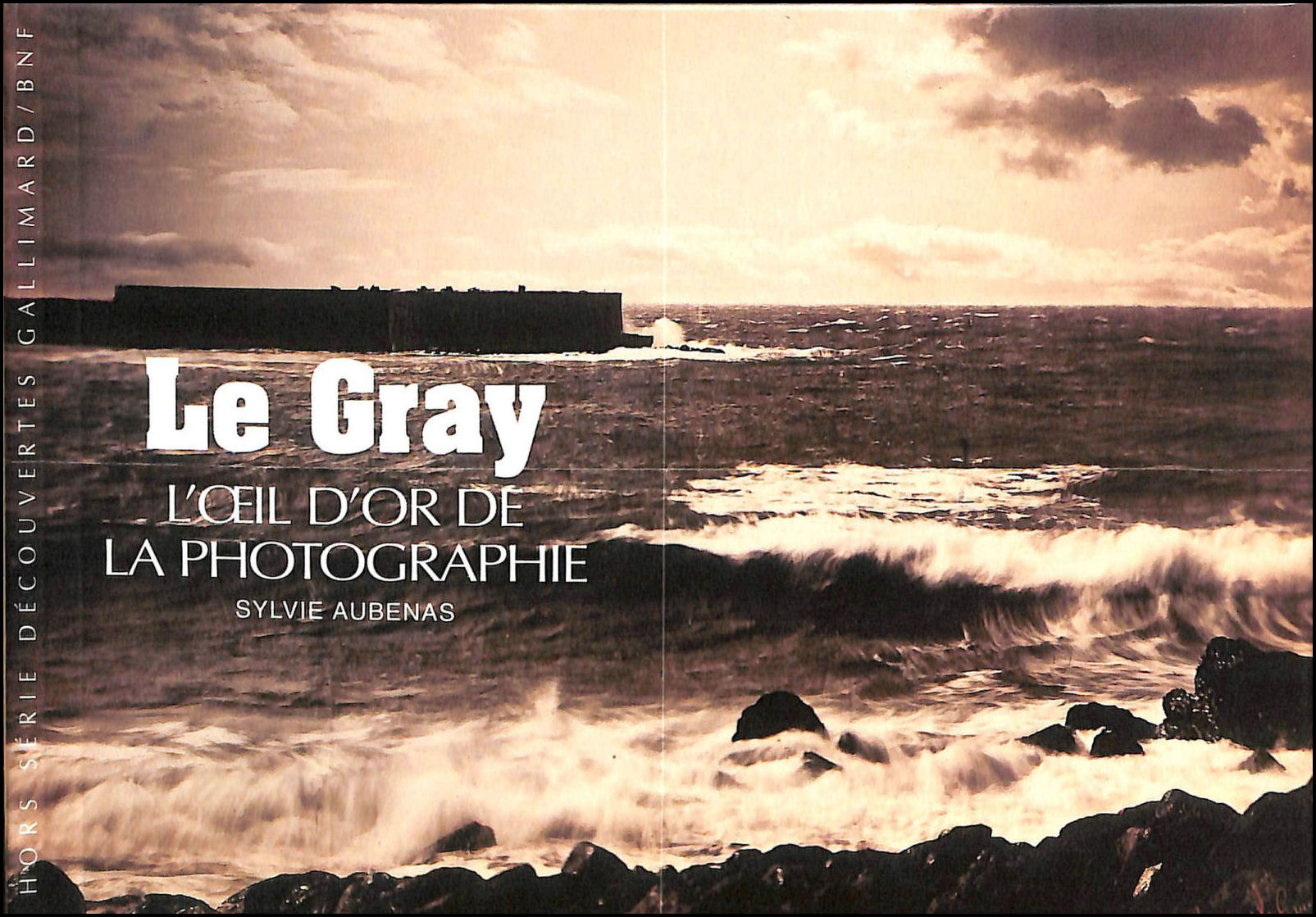 Image for Le Gray. L'oeil d'or de la photographie