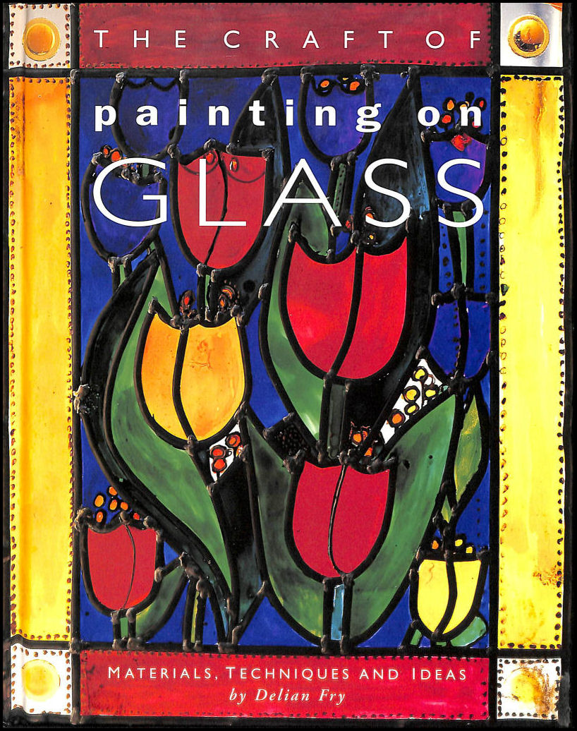 Image for Craft Of Painting On Glass