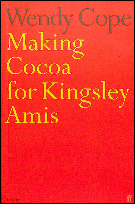 Making Cocoa for Kingsley Amis, Cope, Wendy