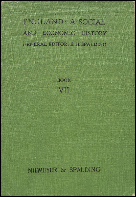 Image for England A Social and Economic History Book VII 1830 to 1936
