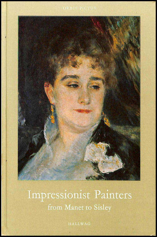 Image for Impressionist Painters At The Jeu De Paume Picture Gallery From Manet To Sisley, Orbis Pictus 19,