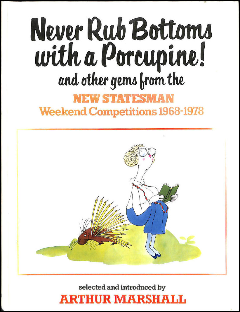 Image for Never Rub Bottoms with a Porcupine