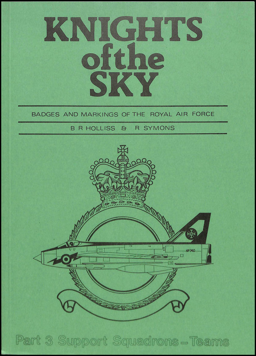 Knights of the Sky: Support Squadrons - Stations v. 3, Holliss, Barry R.