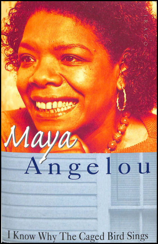 I Know Why The Caged Bird Sings, Angelou, Dr Maya