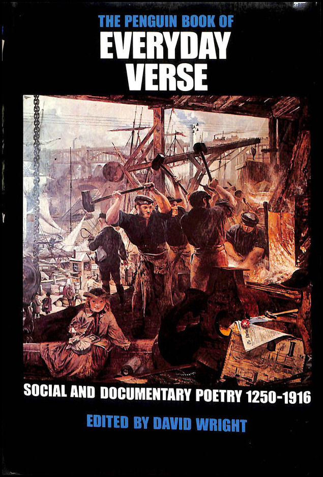 Image for The Penguin Book of Everyday Verse: Social and Documentary Poetry, 1250-1916