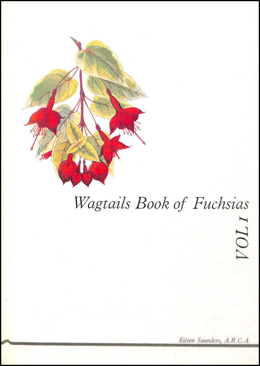 Image for Wagtails Book of Fuchsias Vol.1
