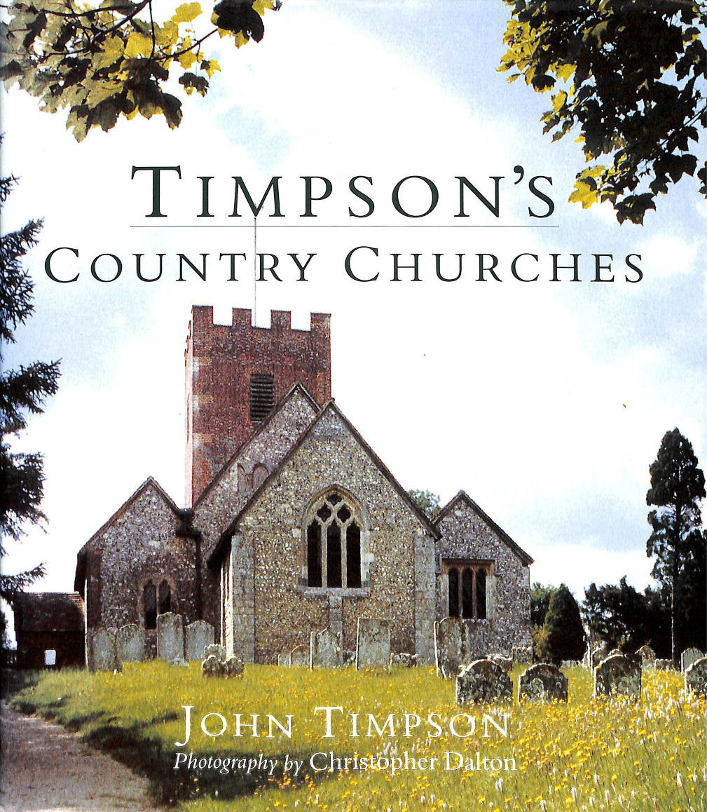Timpson's Country Churches, Timpson, John.