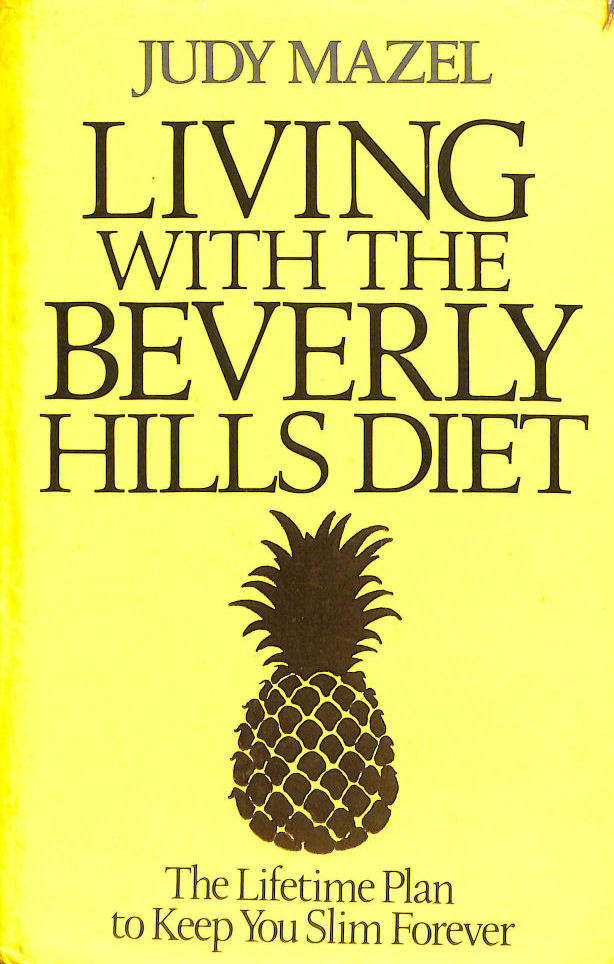 Living with the Beverly Hills Diet, Mazel, Judy
