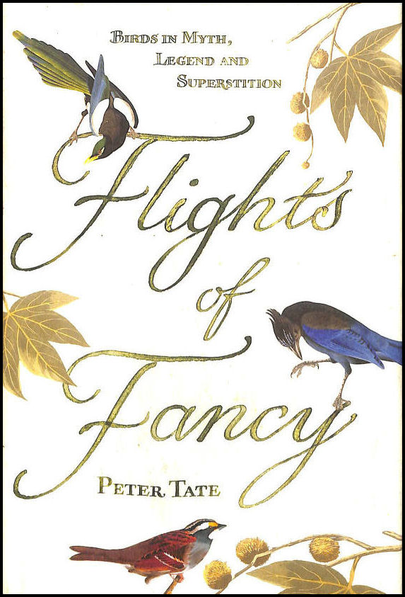 Image for Flights of Fancy: Birds in Myth, Legend and Superstition