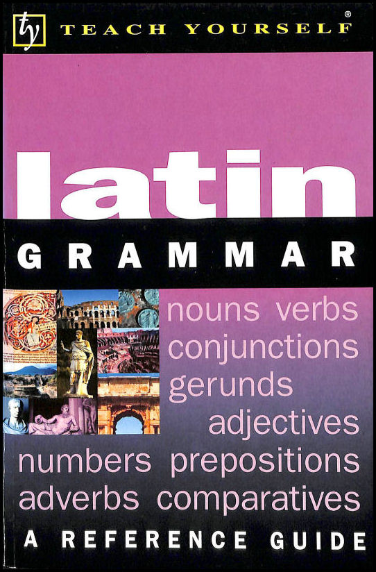 Image for Teach Yourself Latin Grammar (TYL)