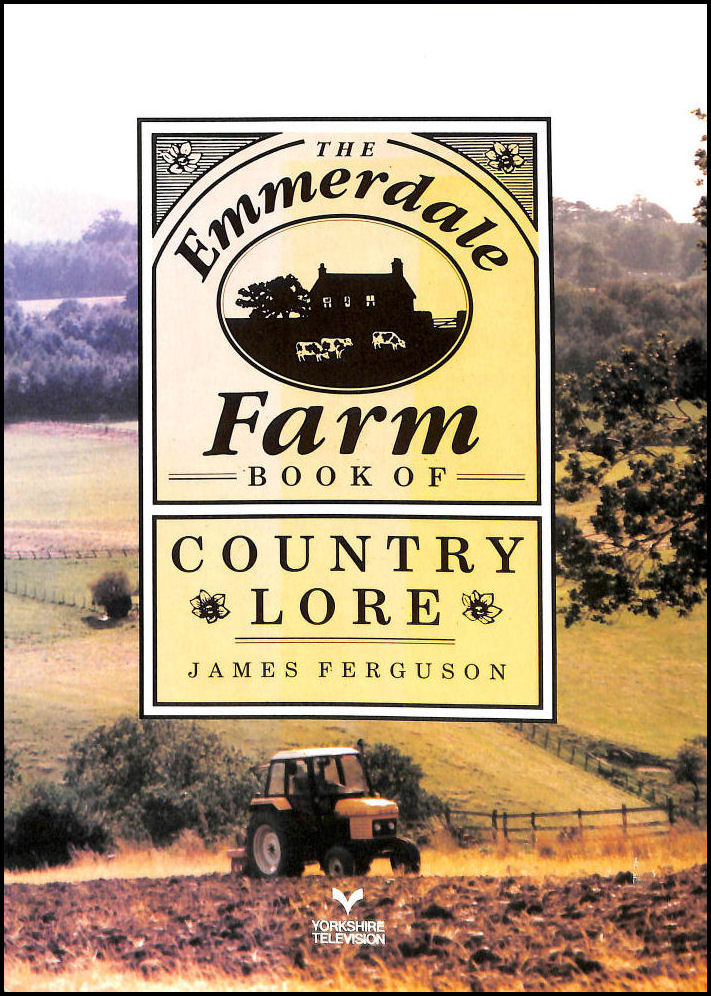 The Emmerdale Farm Book of Country Lore, James Ferguson; Jon Jackson [Illustrator]