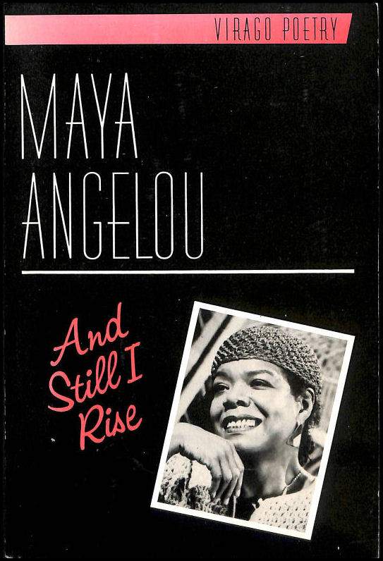And Still I Rise, Angelou, Maya [Auteur]