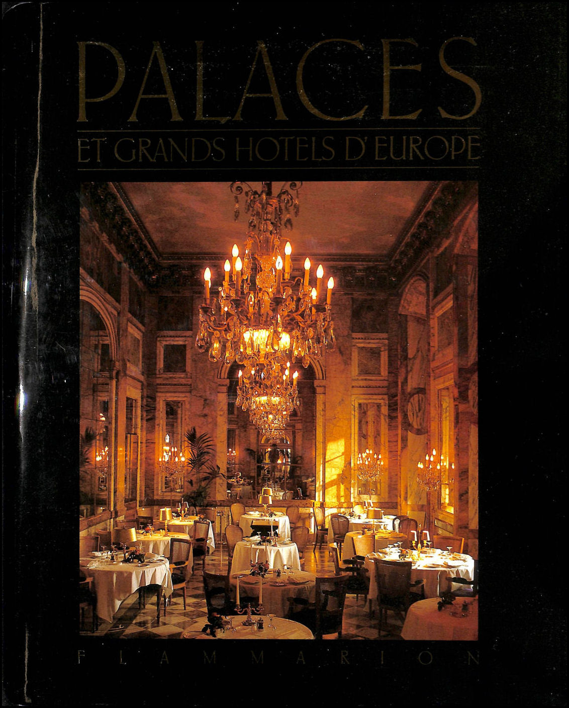 Palaces et Grands Hotels D'Europe