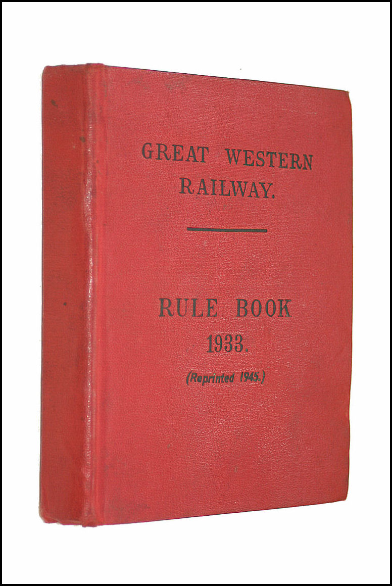 Great Western Railway Rules for Observance by Employees 1st January 1933