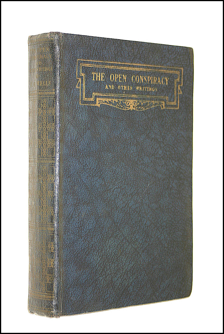 The Open Conspiracy and Other Writings, Wells, H. G.