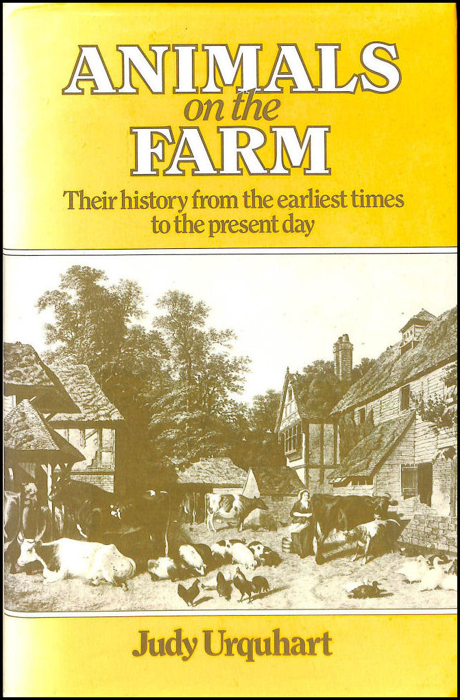 Image for Animals on the Farm: Their History from the Earliest Times to the Present Day