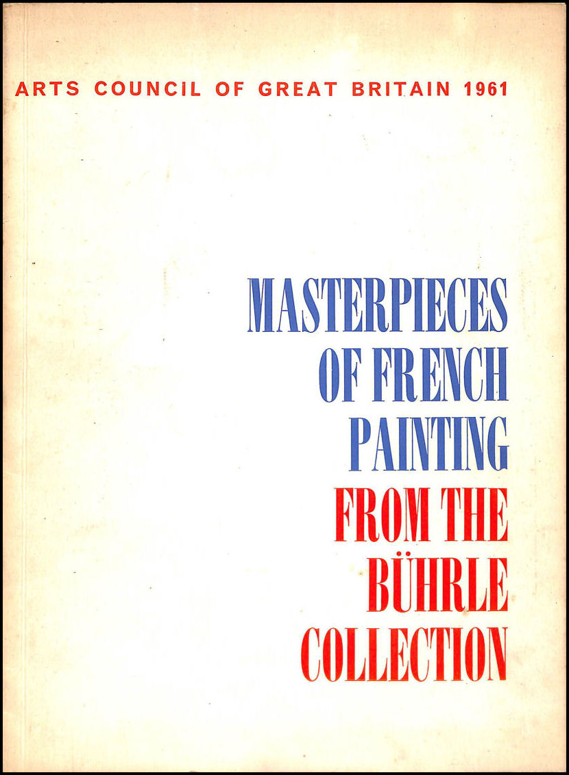 Masterpieces Of French Painting From The Buhrle Collection The National Gallery - London 29 September To 5 November