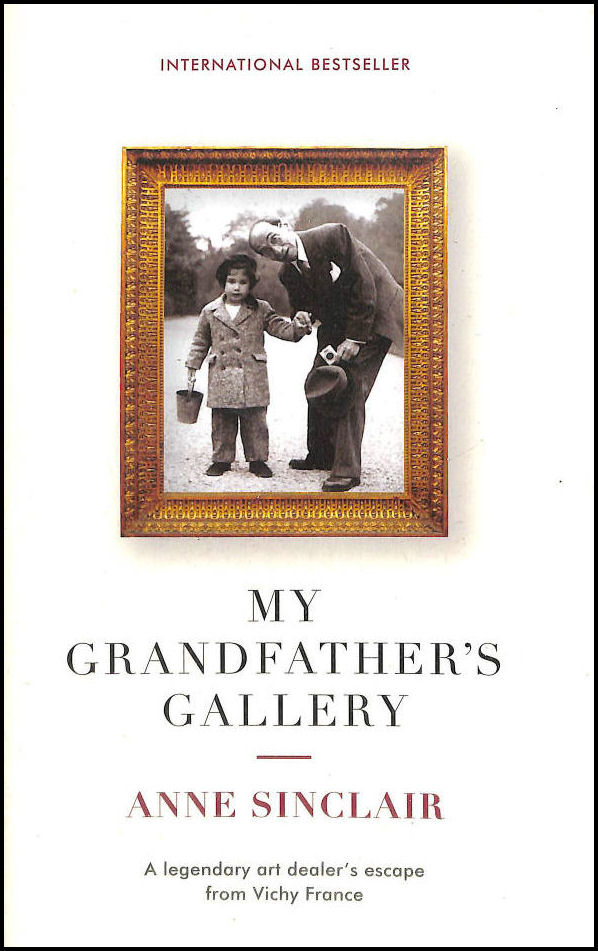 Image for My Grandfather's Gallery: A legendary art dealer's escape from Vichy France