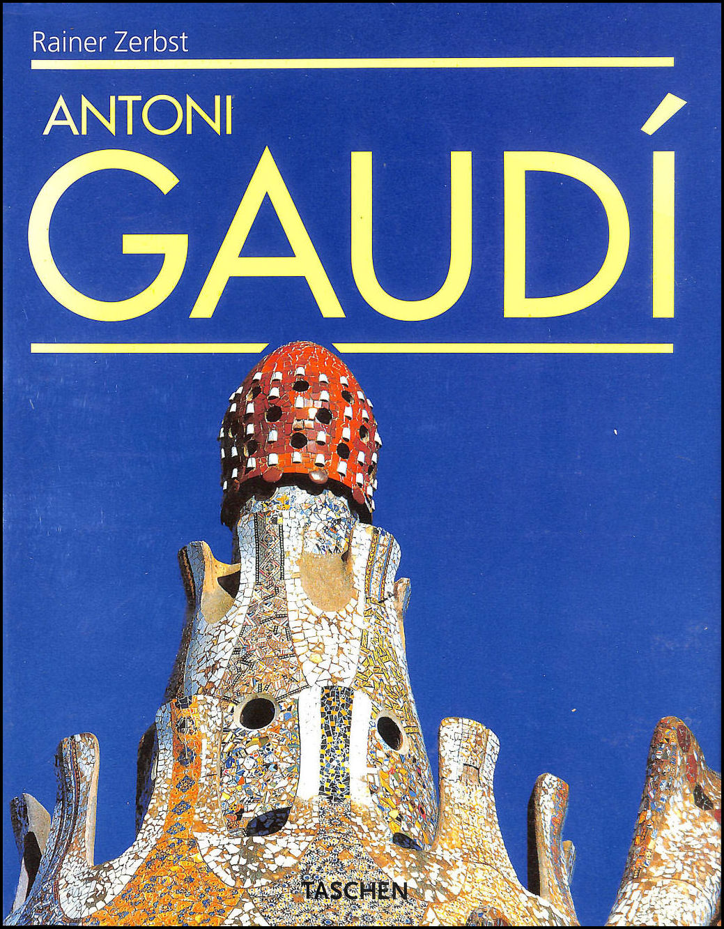 Image for Antoni Gaudi, 1852-1926: A life devoted to architecture