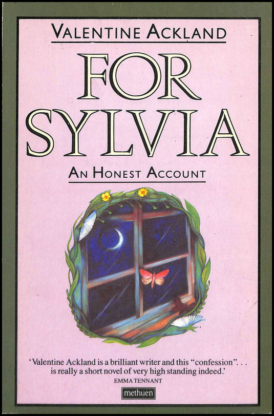 For Sylvia: An Honest Account, Ackland, Valentine