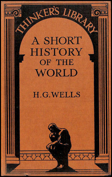 A Short History Of The World, Wells, H.G.
