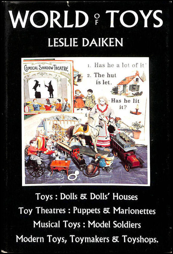 World of Toys: A Guide to the Principal Public and Private Collections in Great Britain, Daiken, Leslie