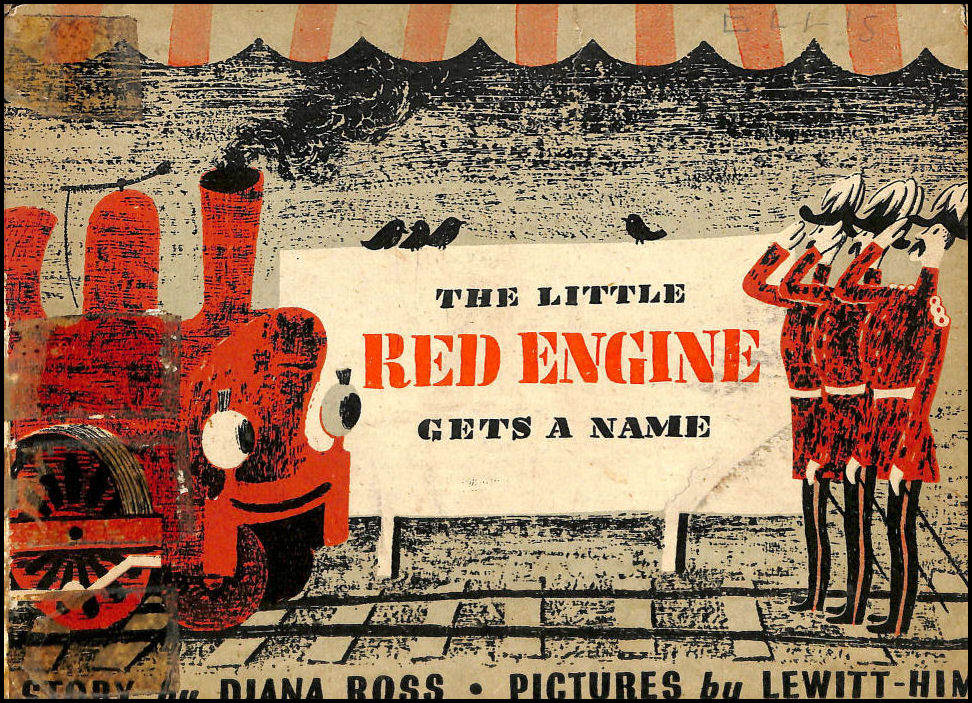 The Little Red Engine Gets A Name, Ross, Diana; Lewitt-him [Illustrator]