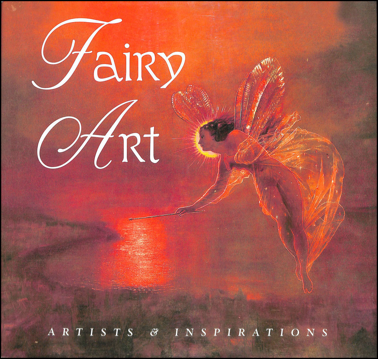 Image for Fairy Art: Artists and Inspirations: Artists and Inspirations (Masterworks)