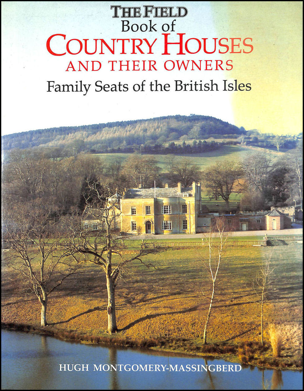 Image for The Field Book of Country Houses and Their Owners: Family Seats of the British Isles: Family Seats of Britain