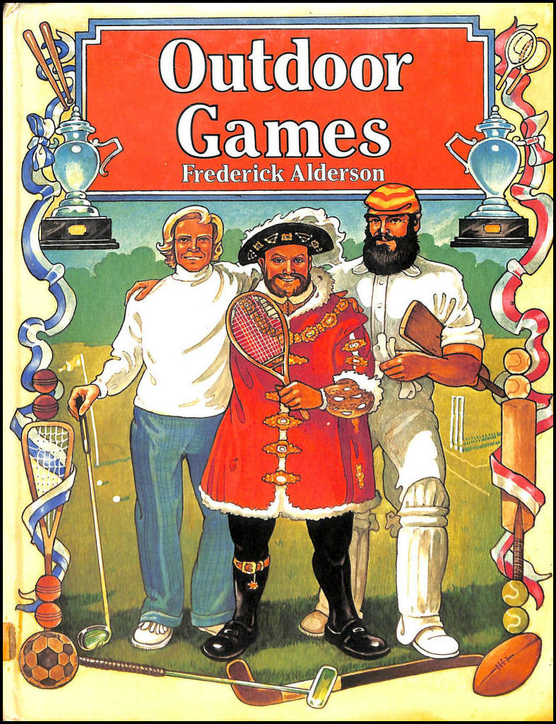 Outdoor Games (Junior Reference Books), Alderson, Frederick