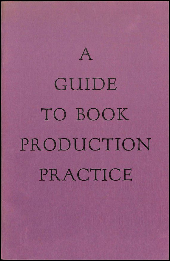 Image for A Guide to Book Production Practice