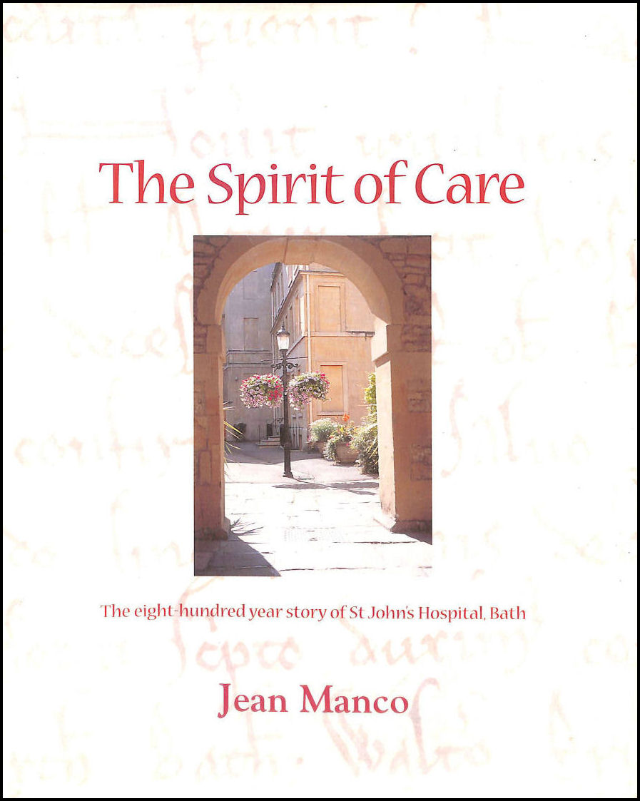 Image for Spirit Of Care: Eight Hundred Year Story Of St. John's Hospital, Bath