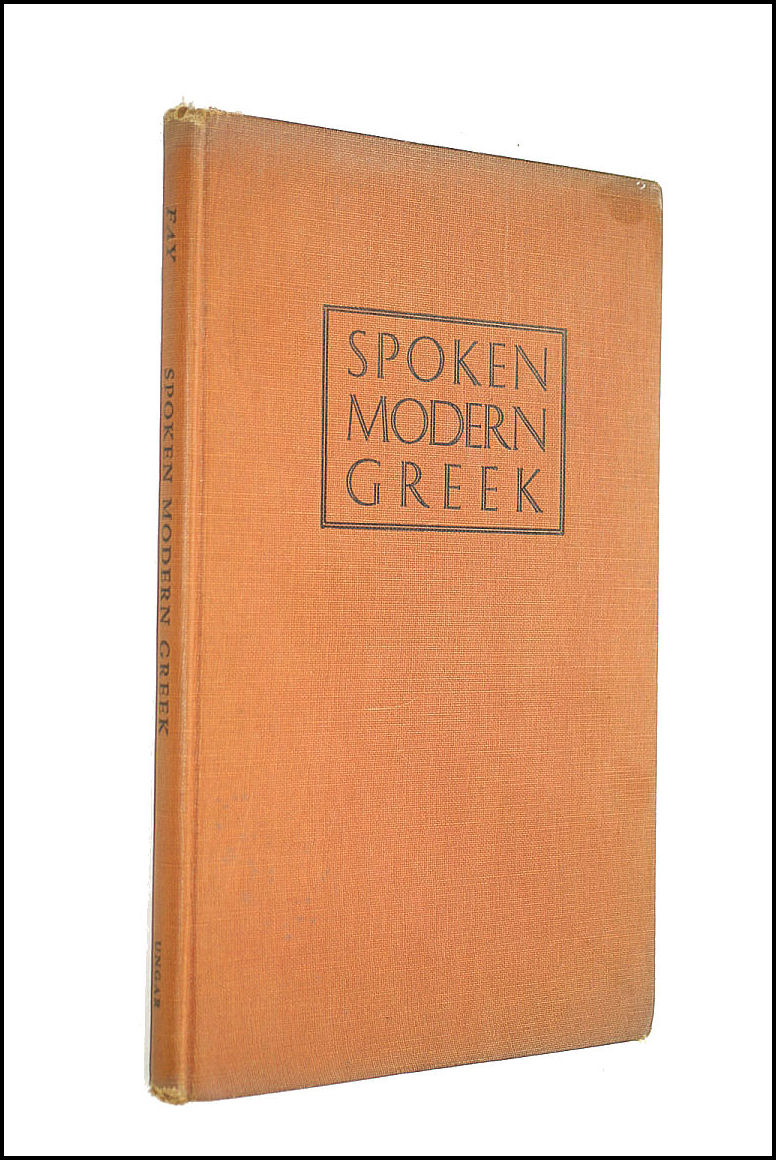 A practical introduction to spoken modern Greek, Fay, Jay Wharton