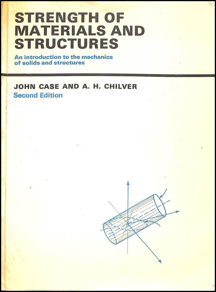 Image for Strength of Materials and Structures: An Introduction to the Mechanics of Solids and Structures, Second Edition