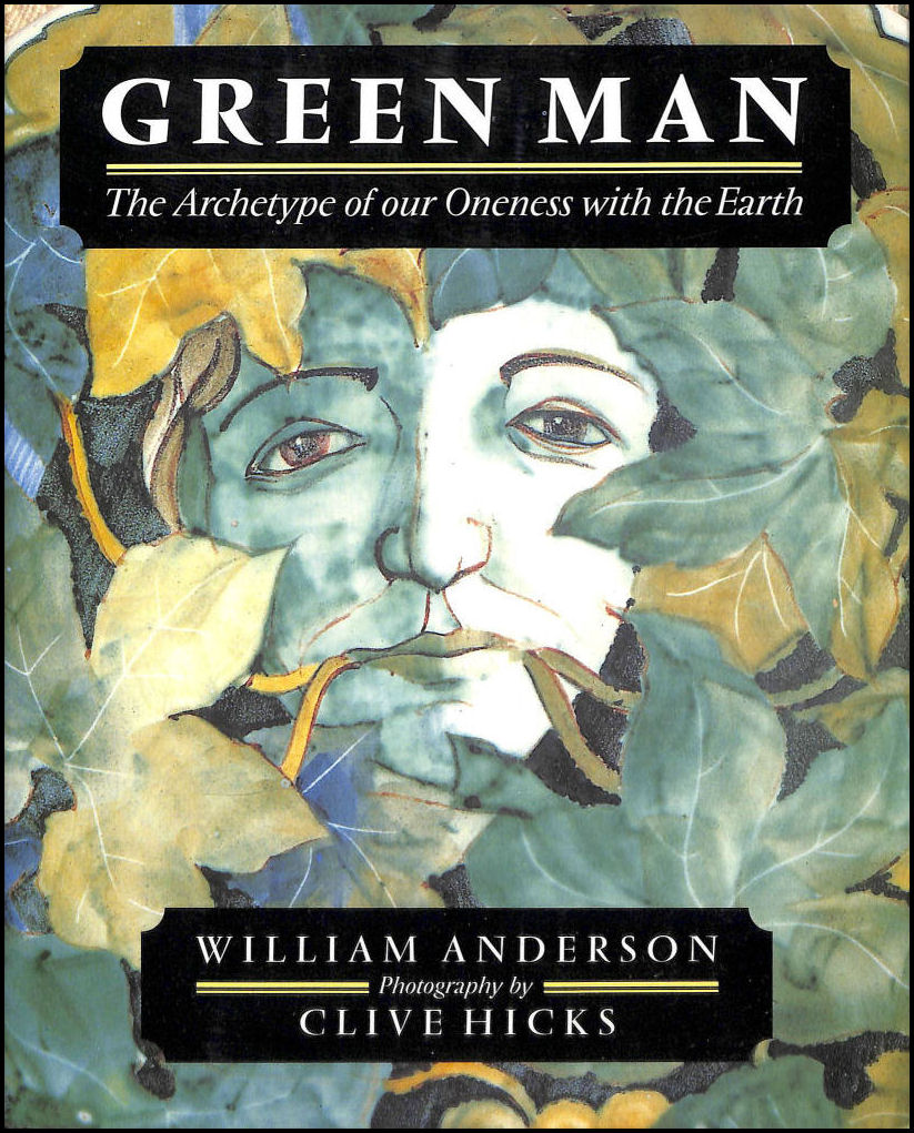 Image for Green Man: The Archetype of Our Oneness with the Earth