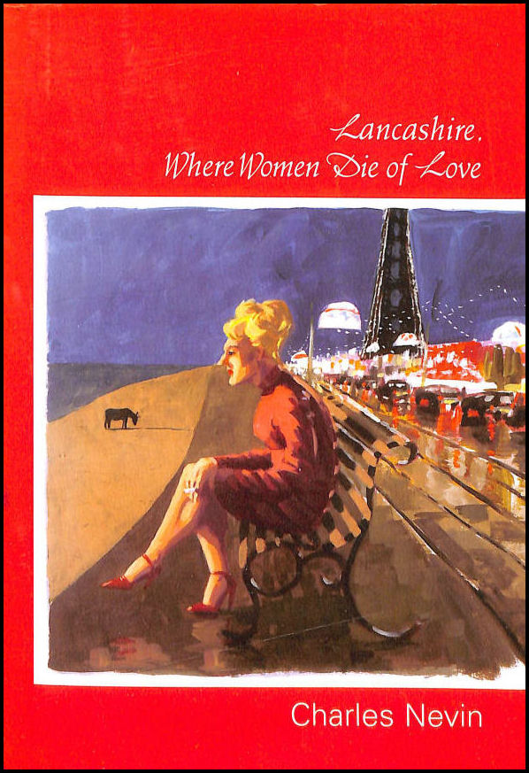 Image for Lancashire, Where Women Die of Love