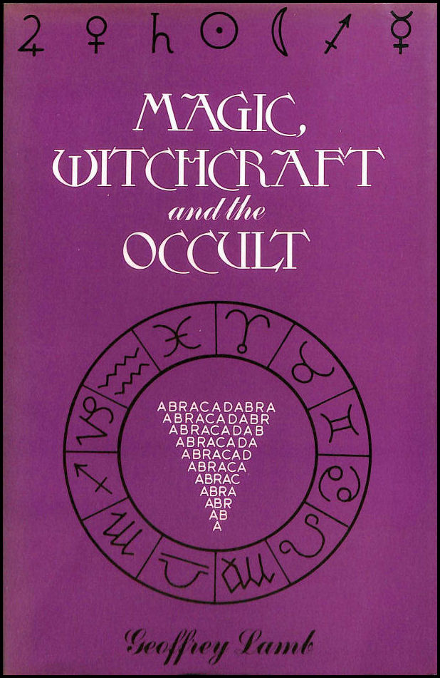 Magic, Witchcraft and the Occult, Lamb, Geoffrey