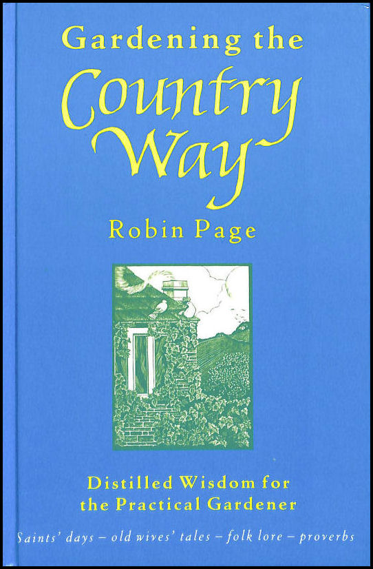 PAGE, ROBIN; LINDSLEY, KATHLEEN [ILLUSTRATOR] - Gardening the Country Way