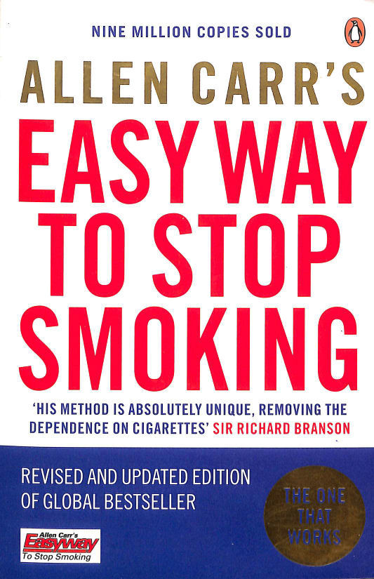 Image for Allen Carr's Easy Way to Stop Smoking: Be a Happy Non-smoker for the Rest of Your Life
